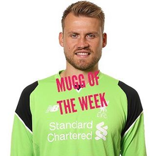 MUGG OF THE WEEK- Simon Mignolet for Selling us against HULL. 2 weeks in a row and both MUGGs from Liverpool . Never ever thought I would be posting like this but What to Do