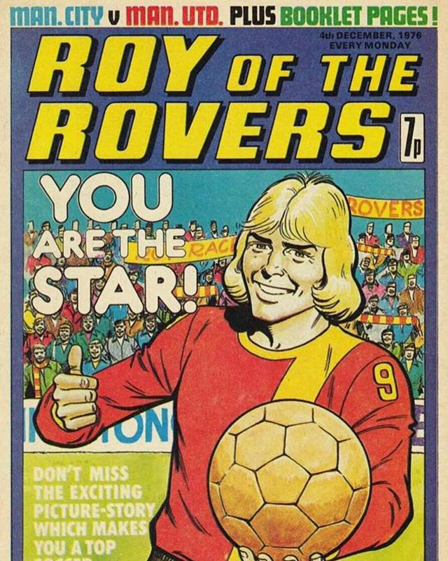 Remember this. Roy of the Rovers Stuff
