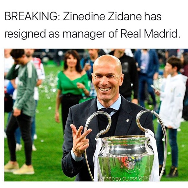Zidane resigns as Real Madrid Manager. Your thoughts
